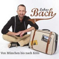 Berlin-News.NET - Berlin Infos & Berlin Tipps | LukasBach_VonMünchenBisNachKöln-199x.jpg