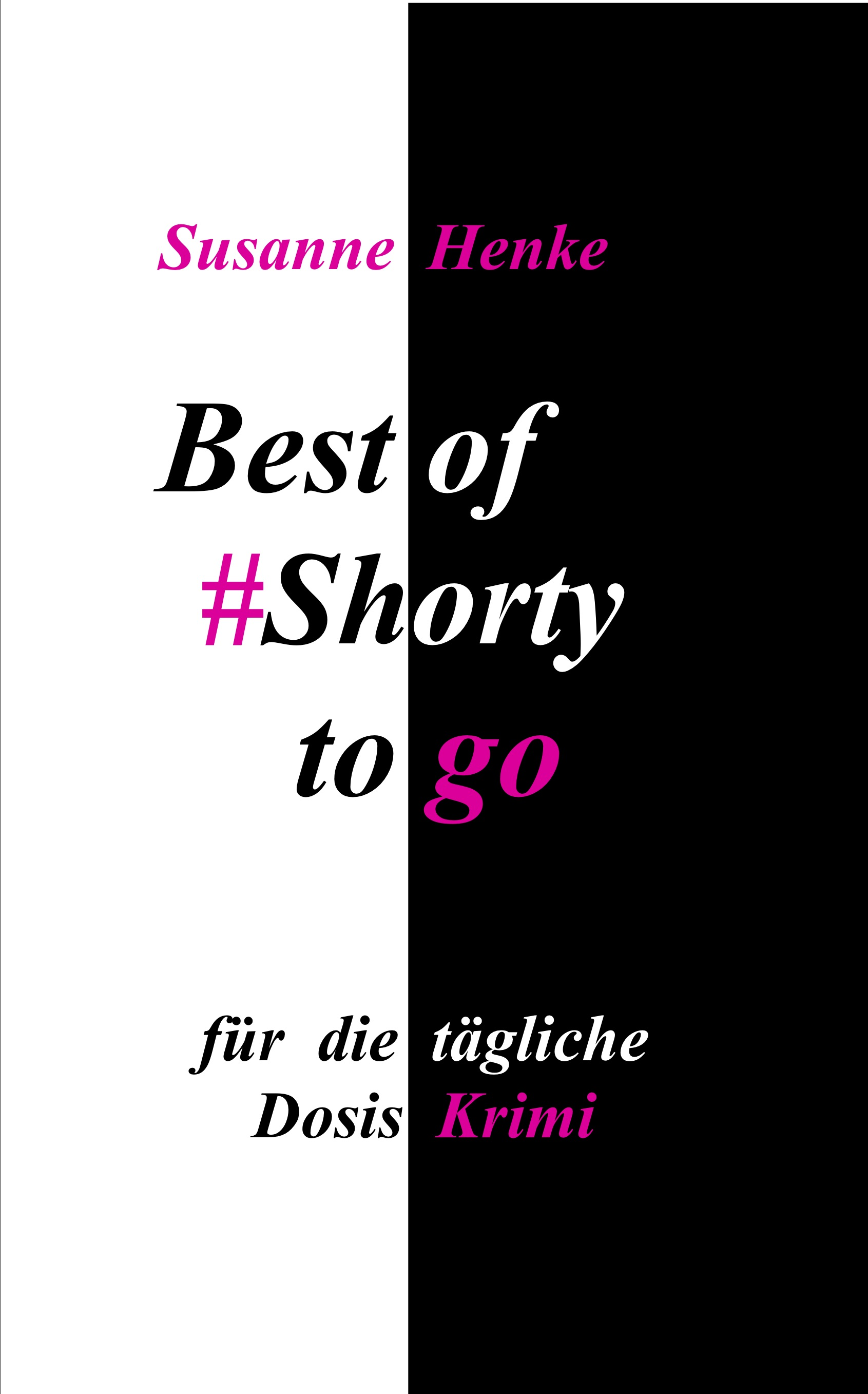 Best of Shorty to go - für die tägliche Dosis Krimi | Freie-Pressemitteilungen.de