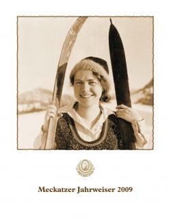 Bier-Homepage.de - Rund um's Thema Bier: Biere, Hopfen, Reinheitsgebot, Brauereien. | Foto: Der Titel des Meckatzer Jahrweisers 2009: Lala Aufsberg 1931 als sportliche Skifahrerin.