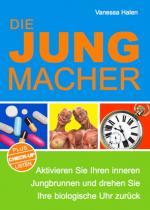 SeniorInnen News & Infos @ Senioren-Page.de | Foto: Die Jungmacher - Aktivieren Sie Ihren inneren Jungbrunnen und drehen Sie Ihre biologische Uhr zurück.