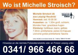 Ost Nachrichten & Osten News | Foto: Suchplakat im Vermisstenfall der 8jährigen Michelle Stroisch aus Leipzig-Reudnitz (Sachsen).