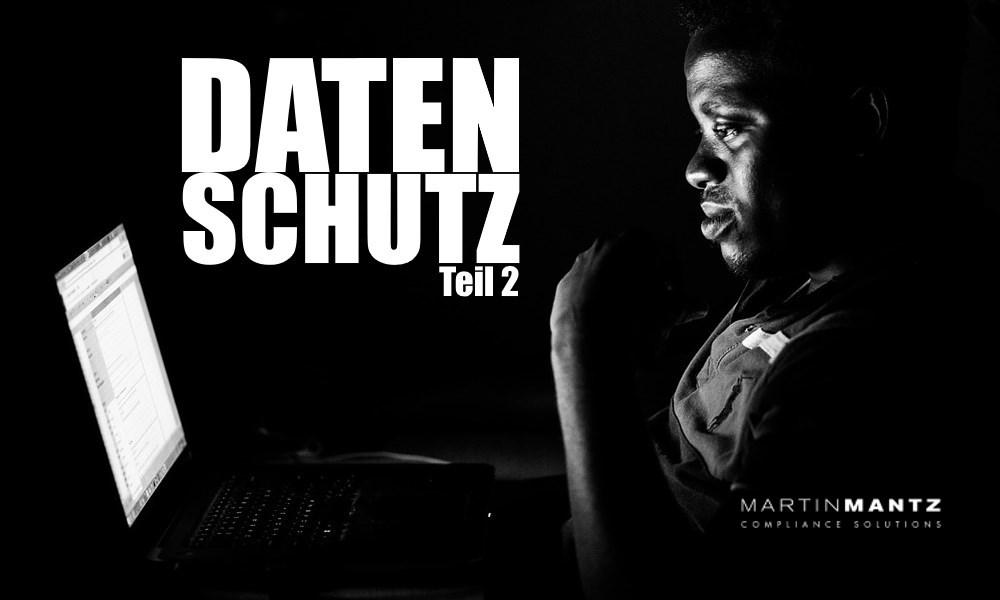 Freie Pressemitteilungen | Martin Mantz GmbH - Datenschutz-Grundverordnung – Teil 2