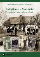 ZivilInternierte-in-Russland.de | Foto: >> Jodeglienen - Moosheim << von Rosemarie Keil