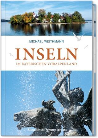 Kreuzfahrten-247.de - Kreuzfahrt Infos & Kreuzfahrt Tipps | Inseln im bayerischen Voralpenland, Süddeutsche Zeitung Edition