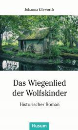 Ost Nachrichten & Osten News | Foto: Cover von >>> Das Wiegenlied der Wolfskinder <<<
