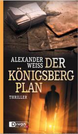 Ost Nachrichten & Osten News | Cover: Der Königsberg-Plan von Alexander Weiss