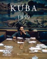 Kuba-News.de - Kuba Infos & Kuba Tipps | Foto: cover »KUBA 1959« (© Burt Glinn / Magnum Photos)