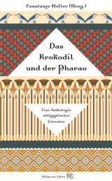 Ost Nachrichten & Osten News | Foto: Constanze Holler - «Das Krokodil und der Pharao»