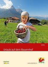 Landwirtschaft News & Agrarwirtschaft News @ Agrar-Center.de | Foto: Das neue >> Roter Hahn << -Cover  >> Urlaub auf dem Bauernhof 2013 <<. Bildnachweis: >> Roter Hahn <<.