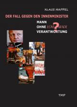 Nordrhein-Westfalen-Info.Net - Nordrhein-Westfalen Infos & Nordrhein-Westfalen Tipps | Klaus Happel: Mann ohne Verantwortung?