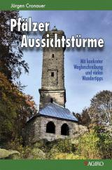 Rheinland-Pfalz-Info.Net - Rheinland-Pfalz Infos & Rheinland-Pfalz Tipps | Foto: Pfälzer Aussichtstürme von Jürgen Cronauer