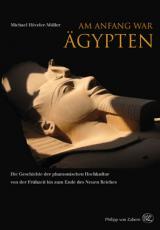 Historisches @ Historiker-News.de | Foto: Michael Höveler-Müller »Am Anfang war Ägypten«