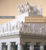 Historisches @ Historiker-News.de | Foto: Halikarnassos und das Maussolleion - von Wolfram Hoepfner
