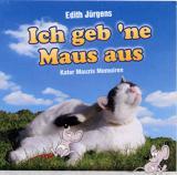 Tier Infos & Tier News @ Tier-News-247.de | Foto: Kater Mauzis Memoiren - Zusammenleben von Mensch und Tier aus der Sicht des Hauskaters Mauzi!