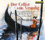 Italien-News.net - Italien Infos & Italien Tipps | Hörbuch: Kim Märkl - Der Cellist von Venedig