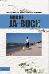 Tier Infos & Tier News @ Tier-News-247.de | Foto: HUNDE JA-HR-BUCH VIER - Geschichten von Hunden und ihren Menschen.