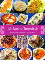 Afrika News & Afrika Infos & Afrika Tipps @ Afrika-123.de | Foto: «Ich koche Tunesisch» Die leckersten Vorspeisen und Hauptspeisen